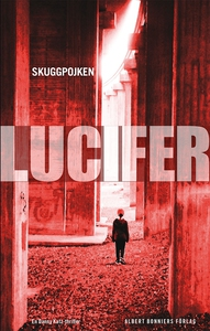 Skuggpojken (e-bok) av Lucifer, Carl-Johan Vall