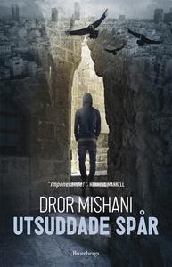 Utsuddade spår (e-bok) av Dror Mishani