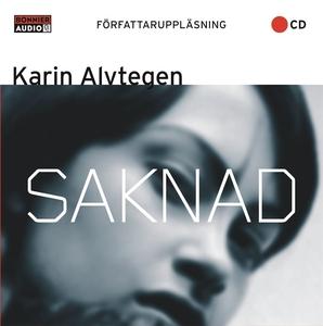 Saknad (ljudbok) av Karin Alvtegen