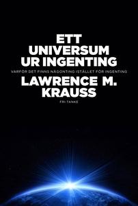 Ett universum ur ingenting (e-bok) av Lawrence