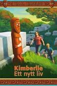 Kimberlie Ett nytt liv