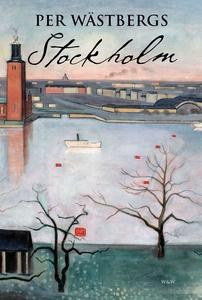 Per Wästbergs Stockholm (e-bok) av Per Wästberg