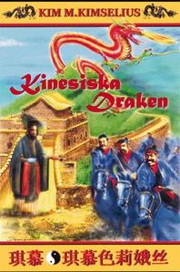 Kinesiska Draken (e-bok) av Kim M. Kimselius
