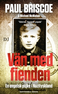 Vän med fienden : en engelsk pojke i Nazityskla
