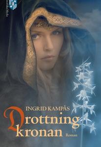 Drottningkronan, Släkten del V (e-bok) av Ingri