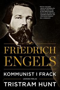 Friedrich Engels: Kommunist i frack (e-bok) av