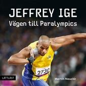 Jeffrey Ige - Vägen till Paralympics