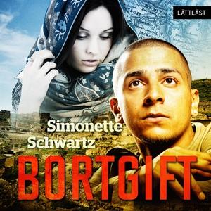 Bortgift / Lättläst (ljudbok) av Simonette Schw