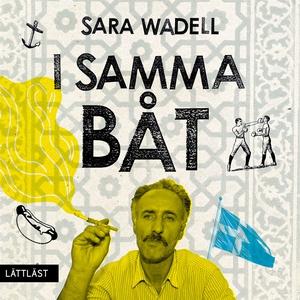 I samma båt / Lättläst (ljudbok) av Sara Wadell