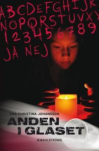 Anden i glaset (e-bok) av Ewa Christina Johanss