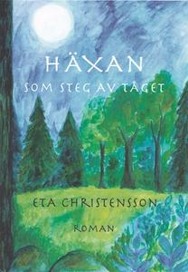 Häxan som steg av tåget (e-bok) av Eta Christen