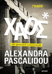 Kaos (e-bok) av Alexandra Pascalidou