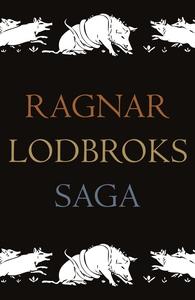 Ragnar Lodbroks saga (e-bok) av  Kröningssvärd