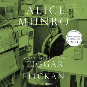 Tiggarflickan (ljudbok) av Alice Munro