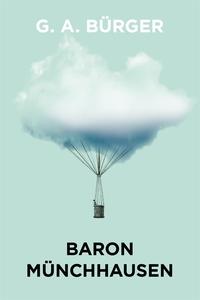 Baron Münchhausens märkvärdiga resor och äventy
