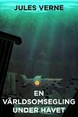 En världsomsegling under havet (Telegram klassiker)