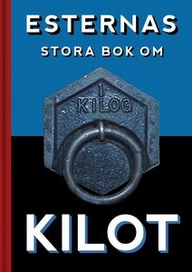 Esternas stora bok om Kilot (e-bok) av Esterna