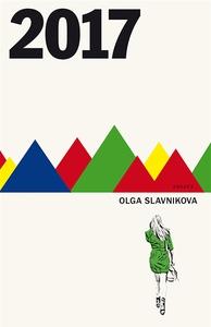 2017 (e-bok) av Olga Slavnikova