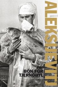 Bön för Tjernobyl (e-bok) av Svetlana Aleksijev