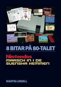 8 BITAR PÅ 80-TALET: NINTENDOS MARSCH IN I DE S