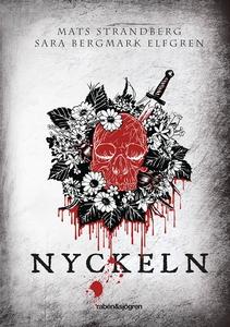 Nyckeln (e-bok) av Mats Strandberg, Sara Bergma