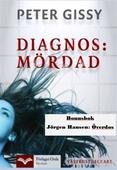 Diagnos: Mördad - Överdos