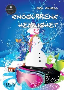 Snögubbens hemlighet (e-bok) av Åsa Öhnell