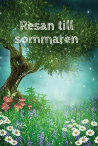 Resan till sommaren (e-bok) av Anna Helgesson