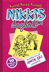 Nikkis dagbok #1: Berättelser från ett (INTE SÅ