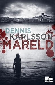 Mareld (e-bok) av  Dennis Karlsson, Dennis Karl
