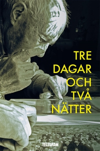 Tre dagar och två nätter (e-bok) av Håkan Lindq