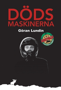 Dödsmaskinerna (e-bok) av Göran Lundin