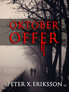 Oktoberoffer (e-bok) av Peter X. Eriksson