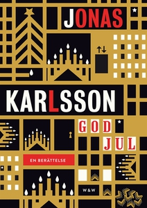 God jul (e-bok) av Jonas Karlsson