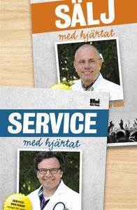 Sälj med hjärtat/Service med hjärtat (e-bok) av