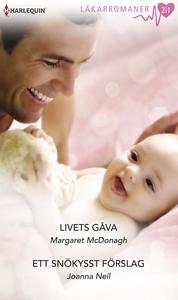 Livets gåva/Ett snökysst förslag (e-bok) av Mar