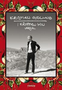 I kroppen min - Vägsjäl (e-bok) av Kristian Gid