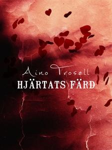 Hjärtats färd (e-bok) av Aino Trosell