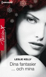 Dina fantasier ... och mina (e-bok) av Leslie K