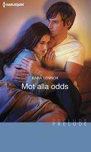 Mot alla odds (e-bok) av Kara Lennox
