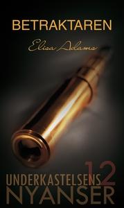 Betraktaren (e-bok) av Elisa Adams