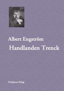 Handlanden Trenck (e-bok) av Albert Engström