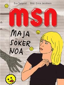 MSN Maja söker Noa (ljudbok) av Eva Salqvist