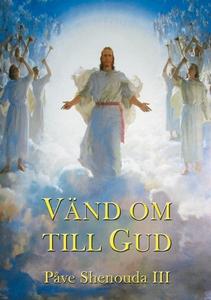 Vänd om till Gud (e-bok) av Påve Shenouda III