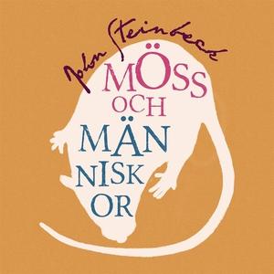 Möss och människor (ljudbok) av John Steinbeck