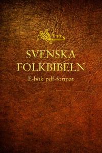 Bibeln (Svenska Folkbibeln 98) (e-bok) av Svens