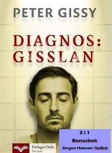 Diagnos Gisslan - Hallick (e-bok) av Peter Giss