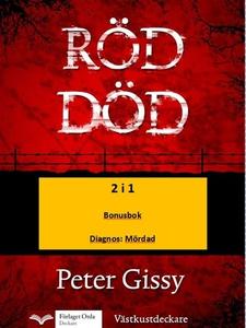 Röd död - Diagnos: Mördad (e-bok) av Peter Giss