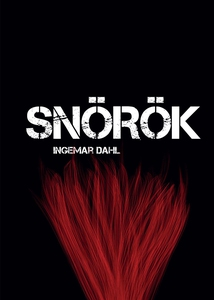 Snörök (e-bok) av Ingemar Dahl