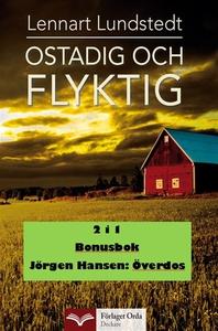 Ostadig och flyktig - Överdos (e-bok) av Jörgen